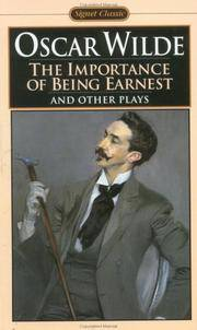 image of The Importance of Being Earnest and Other Plays: Salome; Lady Windermere's Fan (Signet classics)