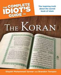 The Complete Idiot's Guide to the Koran  )