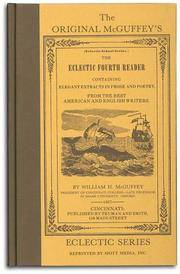 The Original McGuffeys Eclectic Fourth Reader (McGuffey's Readers)