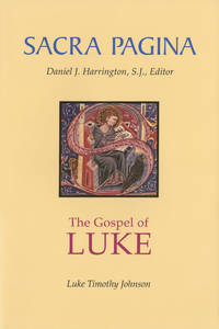 Sacra Pagina: The Gospel of Luke