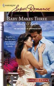 image of Baby Makes Three (The Mitchells of Riverview Inn, Book 1) (Larger Print Harlequin Superromance, No 1460)
