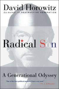 Radical Son: A Generational Odyssey by  David Horowitz - Paperback - Paperback - from Paddyme Books and Biblio.com