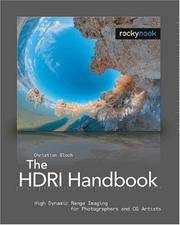 The HDRI Handbook: High Dynamic Range Imaging for Photographers and CG Artists +DVD