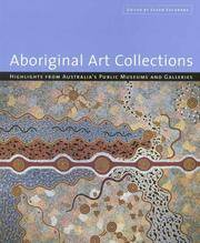 Aboriginal Art Collections - Highlights from Australia's Public Museums and Galleries by Edited by Susan Cochrane - Paperback - First Edition - 2001 - from Turn the Page Books and Biblio.com