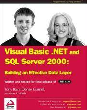 VB.NET & SQL Server 2000: Building an Effective Data Layer