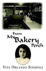 image of From My Bakery Perch: Memories of Growing Up in Boston's Little Italy, 1927-1958
