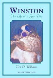 Winston: The Life of a Gun Dog