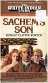 The White Indian Series: Sachem's Son