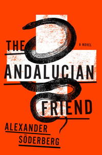 The Andalucian Friend  **SIGNED 1st U.S. Edition / 1st Printing**
