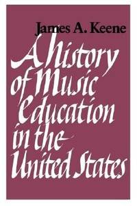 A History of Music Education in the United States