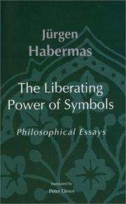 The Liberating Power of Symbols : Philosophical Essays