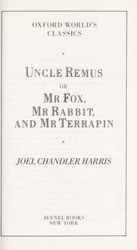 Uncle Remus by  Joel Chandler Harris - Hardcover - 1986 - from International Bookshop (SKU: 1621)