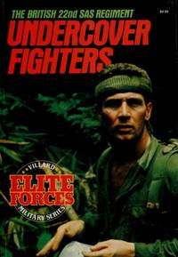 Undercover Fighters: The British 22nd Sas Regiment by  ed  Ashley - Paperback - 1986 - from Williams Books (SKU: 18361)