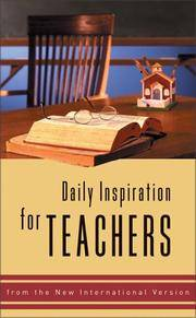 Daily Inspiration for Teachers: From the New International Version
