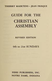 Guide for the Christian Assembly: 9th to 21st Sundays (Volume 5) by Thierry & Jean Frisque Maertens - Paperback - from Discover Books and Biblio.com