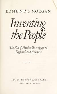 image of Inventing the People: Rise of Popular Sovereignty in England and America