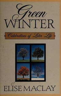Green Winter: Celebrations of Later Life