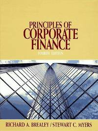 Principles of Corporate Finance (McGraw-Hill series in finance) by Richard A. Brealey - Hardcover - 1991-02-05 - from Books Express and Biblio.com