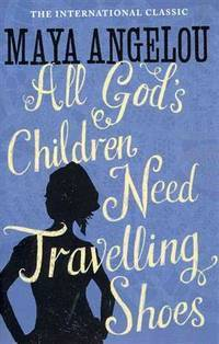 image of All God's Children Need Travelling Shoes