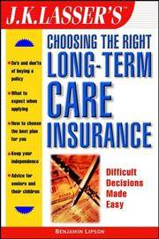 J.K. Lasser's Choosing the Right Long-Term Care Insurance (J.K. Lasser--Practical Guides for All...