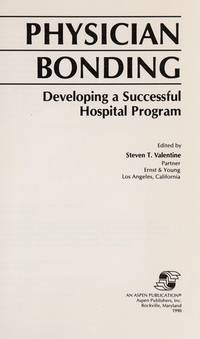 Physician Bonding: Developing a Successful Hospital Program