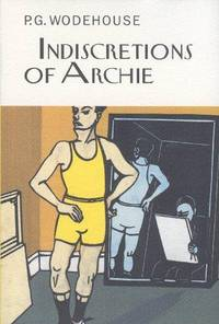 The Indiscretions of Archie