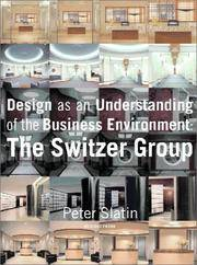 Design As an Understanding of the Business Environment: The Switzer Group
