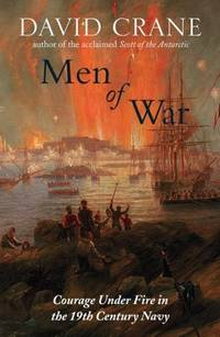 MEN OF WAR: THE CHANGING FACE OF HEROISM IN THE 19TH CENTURY NAVY