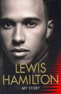 Lewis Hamilton - My Story