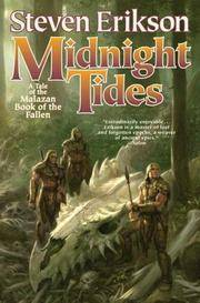 Midnight Tides The Malazan Book of the Fallen by Steven Erikson - Hardcover - April 17, 2007 - from Universe Of Books (SKU: 200605-1)