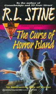 Indiana Jones and the Curse of Horror Island (Find Your Fate ; No. 1)  by Stine