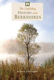 The Unfolding History of the Berkshires