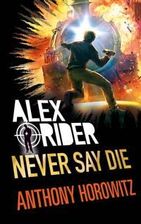 Never Say Die (Alex Rider)