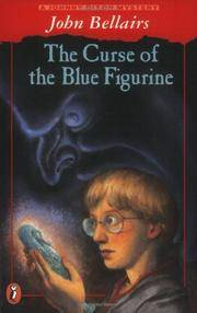 The Curse of the Blue Figurine: A Johnny Dixon Mystery