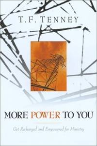 More Power to You: Get Recharged and Empowered for Ministry