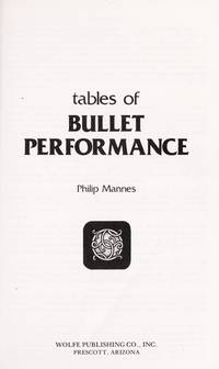 Tables of Bullet Performance