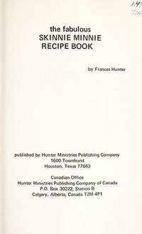 The Fabulous Skinnie Minnie Recipe Book