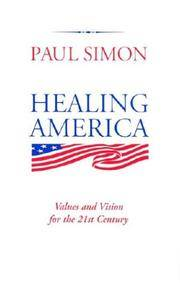 image of Healing America: Values and Vision for the 21st Century