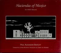 The Haciendas of Mexico: An Artist's Record