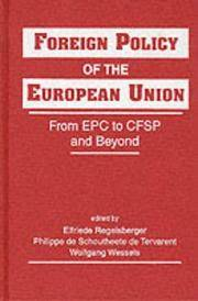 Foreign Policy of the European Union. From EPC to CFSP and Beyond
