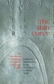 the thin curve: The Red Moon Anthology of English-Language Haiku 1999 [Paperback] Kacian, Jim