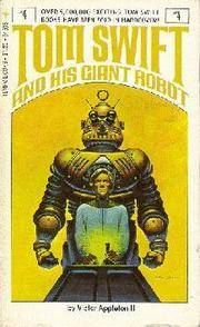 Tom Swift and His Giant Robot (Tom Swift #4)