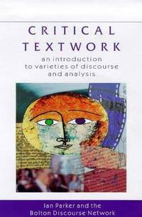 Critical Textwork: Introduction to Varieties of Discourse and Analysis