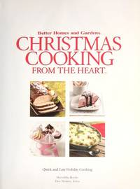 Better Homes and Gardens Christmas Cooking From the Heart [Hardcover] Jesica Saari
