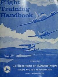 Flight Training Handbook; AC 61-21A