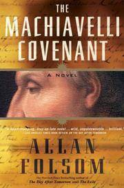 The Machiavelli Covenant by  Allan Folsom - Hardcover - 2006 - from MVE Inc. (SKU: Alibris_0007979)
