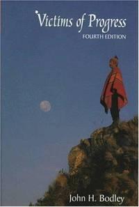 Victims of Progress, Fourth (4th) Edition