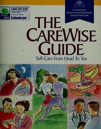 The CareWise Guide: Self-Care from Head to Toe