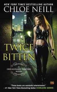 image of Twice Bitten: A Chicagoland Vampires Novel