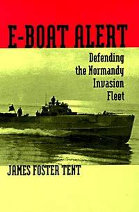E-BOAT ALERT - Defending The Normandy Invasion Fleet